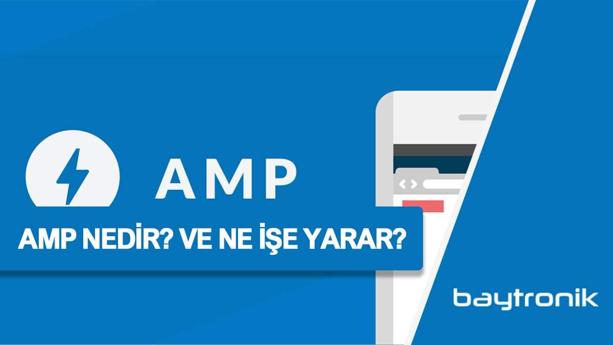 AMP Nedir? AMP Ne İşe Yarar