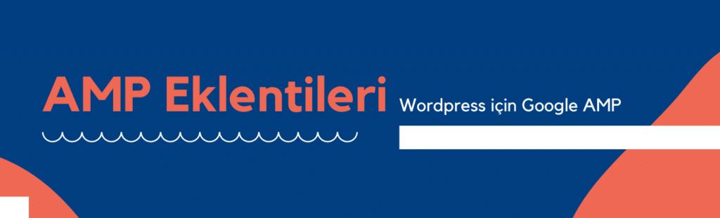 Wordpress AMP Eklenti