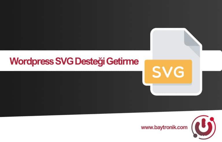 Wordpress Sitenize SVG Formatı Görsel Yükleyin