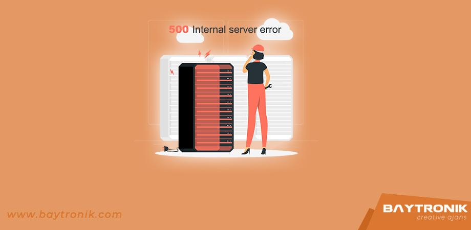 500 Server Error Hatası Nedir?